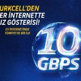 Turkcell 10 Gbps Süper Hızlı İnternet